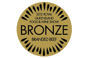Bronze Medal 2012 Royal Queensland Food & Wine Show - Branded Beef